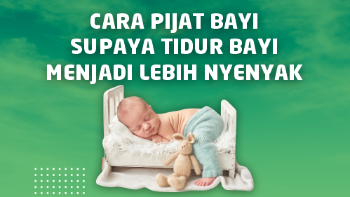 cara pijat bayi supaya tidur menjadi lebih nyenyak